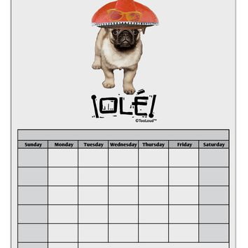 Pug Dog with Pink Sombrero - Ole Blank Calendar Dry Erase Board by TooLoud
