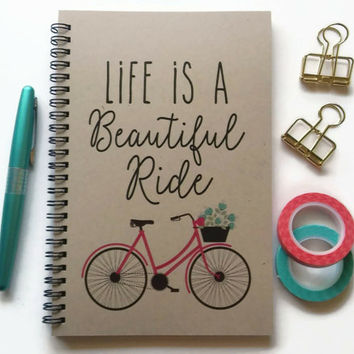 Writing journal, spiral notebook, Bullet journal, brown kraft sketchbook lined blank or grid - Life is a beautiful ride, inspirational quote