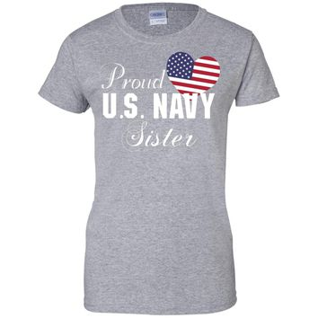 Pride U.S. Army - Proud Navy Sister Heart T-shirt
