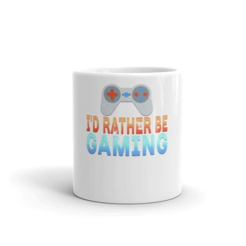 I'd Rather Be Gaming Gaming Video Games MUG