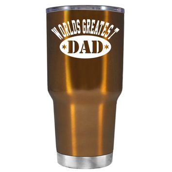 Worlds Greatest Dad on Translucent Copper 30 oz Tumbler Cup