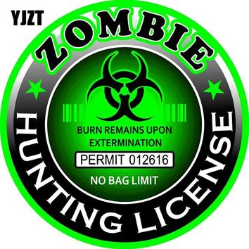 YJZT 15x15cm ZOMBIE Hunting License Round Decals Fashion Car-styling Motorcycle Car Stickers C1-8101