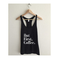But First, Coffee Fine Jersey Athletic Racerback Tank Top