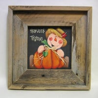 Tole Painted Harvest Thyme Scarecrow with Pumpkin Framed in Barn Wood