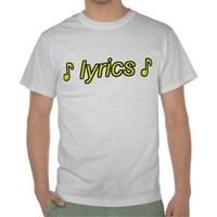 lyrics tee shirts