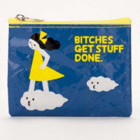 Bitches Get Stuff Done - Coin Purse