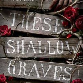 These Shallow Graves: Jennifer Donnelly: 9780385737654: