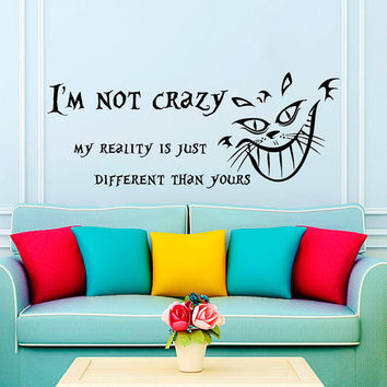 Wall Decals Quotes Alice in Wonderland Wall Decal Quote Cheshire Cat Sayings I'm Not Crazy Wall Vinyl Decals Nursery Home Decor AN637