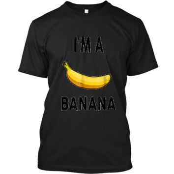 I'm a banana  - Halloween Banana Costume  Custom Ultra Cotton