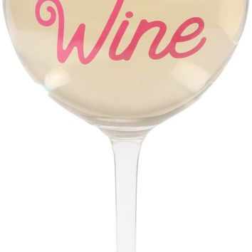 I workout so I can wine Crystal Wine Glass