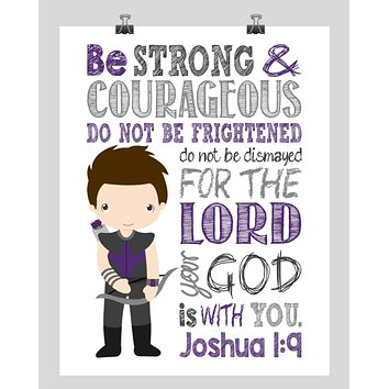 Hawkeye Superhero Christian Nursery Decor Print - Be Strong & Courageous Joshua 1:9