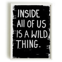 A4 Typographic Print - Inside all of us is a wild thing