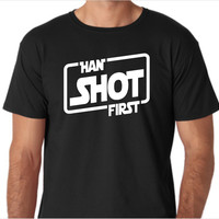 Star Wars - Han Shot First Funny Custom Made T-Shirt
