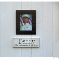 Daddy You Will Always Be My Hero Painted Wood Sign SALE