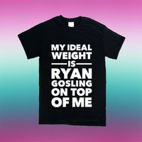 Ryan Gosling On Top for T Shirt Mens and T Shirt Girls
