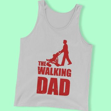 The Walking Dad The Walking Dead Fathers Day Gift Men'S Tank Top