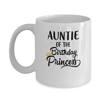Auntie Of The Birthday Princess Matching Family Party Mug