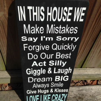 IN THIS HOUSE - Hand painted wood sign