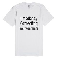 Correcting Your Grammar-Unisex White T-Shirt