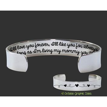 I'll Love You Forever, I'll Like You For Always Bracelet | Gift for Mom