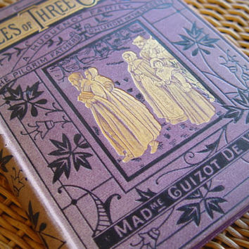 "Antique Book, ""Tales of Three Centuries"", Madme Guizot De Witt, London"