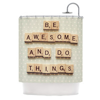 "Cristina Mitchell ""Be Awesome And Do Things"" Wooden Letters Shower Curtain"
