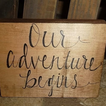 Our Adventure Begins Rustic Sign, Rustic Wedding Decoration, Bridal Shower Decor, Rustic Home Decor, Country Wedding Sign