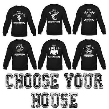 choose your house game of thrones sweatshirt greyjoy stark lannister targeryen