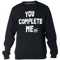 You Complete Me 5SOS Sweatshirt Sweater Crewneck Men or Women Unisex Size