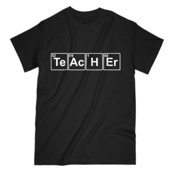 Teacher Funny Chemistry Elements Mens and Womens T-Shirt