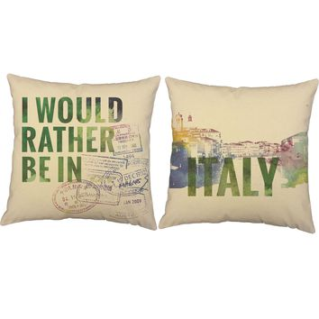 Rather Be In Italy Throw Pillows