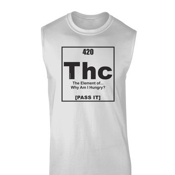 420 Element THC Funny Stoner Muscle Shirt  by TooLoud