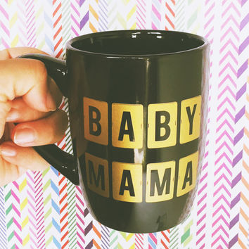 Baby Mama Mug - Multi-purpose Container - Coffee Mug - Makeup Holder - Decor - Drinking Mug