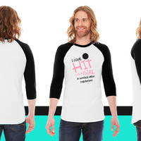 I give hit like a girl a whole new meaning American Apparel Unisex 3/4 Sleeve T-Shirt