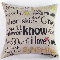 You are my sunshine Cotton Linen Cushion Cover [7993021953]