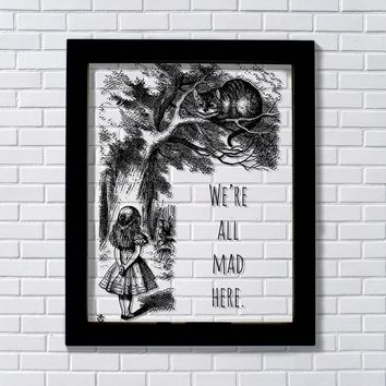 Lewis Carroll - We're all mad here - Alice's Adventures in Wonderland - Cheshire Cat Illustration