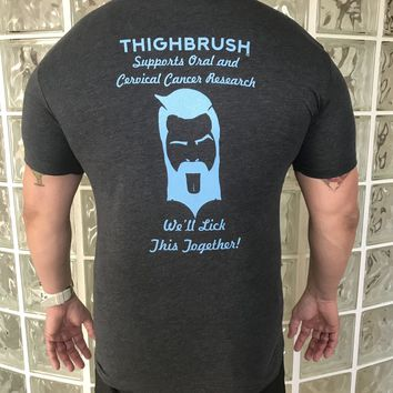 THIGHBRUSH - Supports Oral Cancer and Cervical Cancer Research - We'll Lick This Together - Men's T-Shirt - Heathered Black and Light Blue