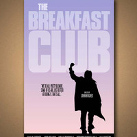 The BREAKFAST CLUB: Movie Quote Poster