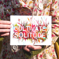 Cultivate Solitude 5x7 Greeting Card