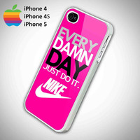 Every Damn Day Just Do It Nike Logo Pink Background iPhone 5 Case, iPhone 4 Case, iPhone 4s Case, iPhone 4 Cover, Hard iPhone 4 Case FDL 77