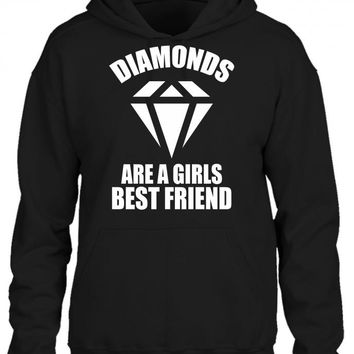 Diamonds Are A Girls Best Friend HOODIE