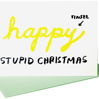 Happy Stupid Christmas - Card