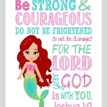 Ariel Christian Princess Nursery Decor Wall Art Print - Be Strong & Courageous Joshua 1:9 Bible Verse - Multiple Sizes