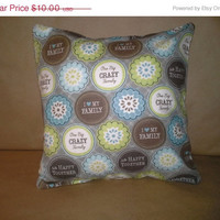 ON SALE One Big Crazy Family Pillow Sham, 12x12 Pillow, Blue and Green, Handmade, Pillow Cover, Soft Flannel, Movie Nite, Couch Pillow