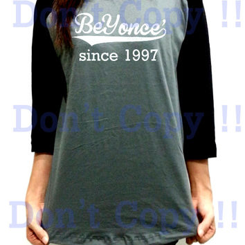 Beyonce Since 1997 Old School Unisex Men Women Gray Long Sleeve Baseball Shirt Tshirt Jersey