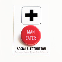 MAN EATER Social Alert Button - Hall and Oats