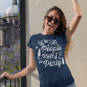 Women's Funny 4th July T Shirt We The People Want To Party Shirt Drinking T-Shirt Graphic Tee Beer Shirts