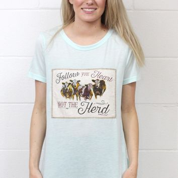 Follow Your Heart, Not the Herd Top {Minty Blue}