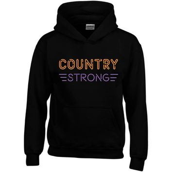 """""""Country Strong Neon"""" Unisex Hoodie"""