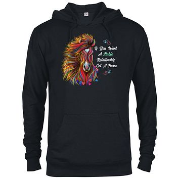 Horse Hoodie, If You Want A Stable Relationship Get a Horse, Funny Horse Gift